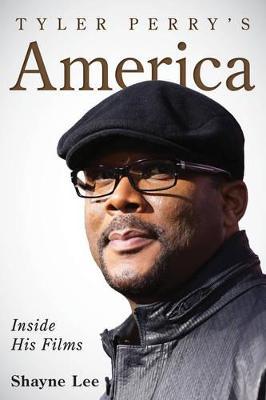 Tyler Perry's Aamerica by Shayne Lee