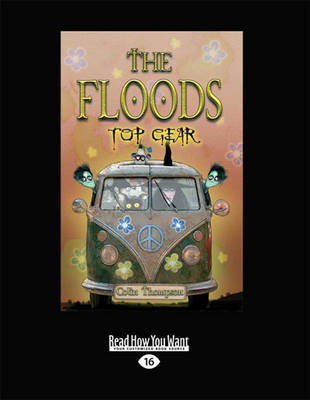 The Floods 7: Top Gear by Colin Thompson