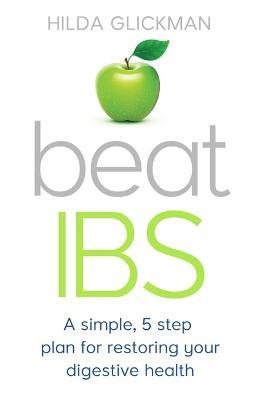 Beat IBS by Hilda Glickman