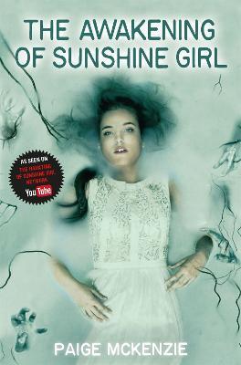 Awakening of Sunshine Girl by Paige McKenzie
