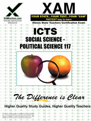Ilts Social Science-Political Science 117 Teacher Certification Test Prep Study Guide by Sharon A Wynne
