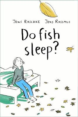 Do Fish Sleep? by Jens Raschke