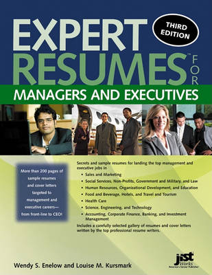 Expert Resumes for Managers and Executives by Wendy S Enelow