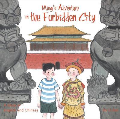 Ming's Adventure in the Forbidden City by Li Jian