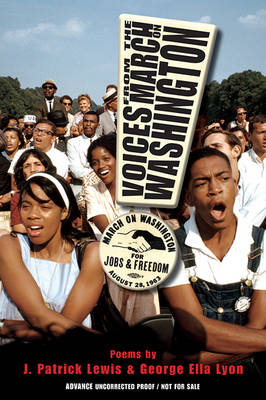 Voices from the March on Washington by J Patrick Lewis