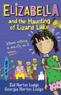 Elizabella and the Haunting of Lizard Lake book