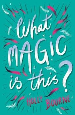 What Magic Is This? book