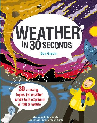 Weather in 30 Seconds by Dr Jen Green