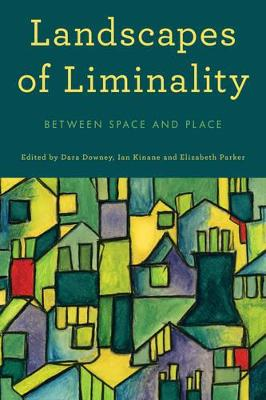 Landscapes of Liminality by Dara Downey