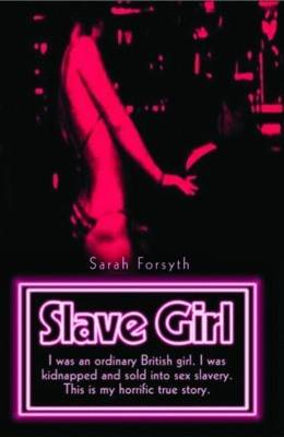 Slave Girl by Sarah Forsyth