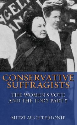 Conservative Suffragists book