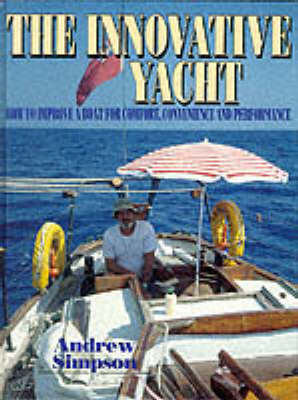 The Innovative Yacht by Andrew Simpson