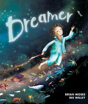 Dreamer: Saving Our Wild World by Brian Moses