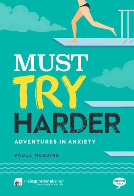 Must Try Harder by Paula McGuire