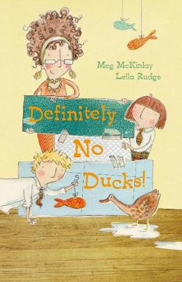 Definitely No Ducks! by Meg McKinlay