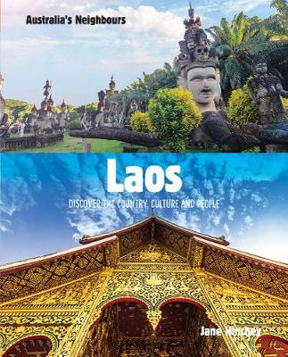 Australia's Neighbours: Laos by Jane Hinchey