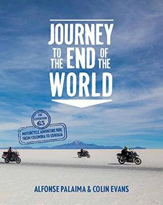 Journey to the End of the World by Alfonse Palaima