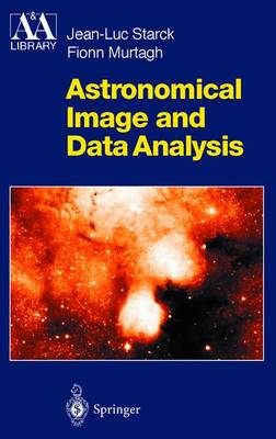 Astronomical Image and Data Analysis by Jean-Luc Starck