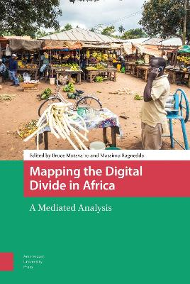 The Mapping the Digital Divide in Africa: A Mediated Analysis by Massimo Ragnedda