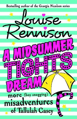 Midsummer Tights Dream by Louise Rennison
