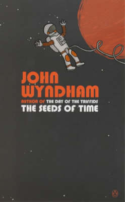 The The Seeds of Time by John Wyndham
