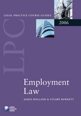 LPC Employment Law: 2006 by James Holland