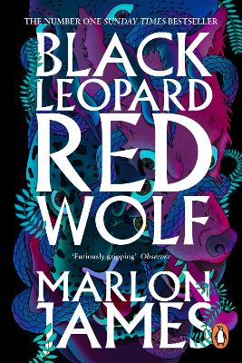 Black Leopard, Red Wolf: Dark Star Trilogy Book 1 by Marlon James