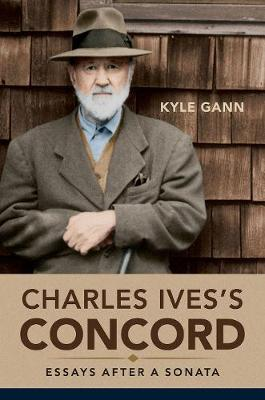 Charles Ives's Concord by Kyle Gann