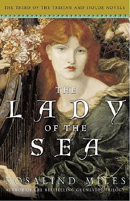 Lady of the Sea, the by Rosalind Miles