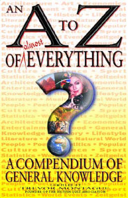 A-Z of Everything by Trevor Montague