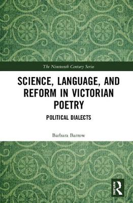 Science, Language, and Reform in Victorian Poetry: Political Dialects book