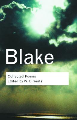 The Collected Poems by William Blake