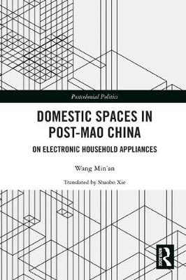 Domestic Spaces in Post-Mao China by Wang Min'an