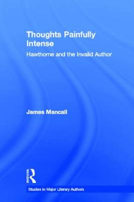 Thoughts Painfully Intense by James N. Mancall