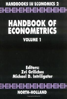 Handbook of Econometrics by Zvi Griliches