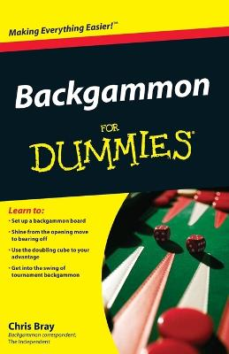 Backgammon For Dummies by Chris Bray