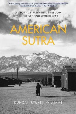 American Sutra: A Story of Faith and Freedom in the Second World War book