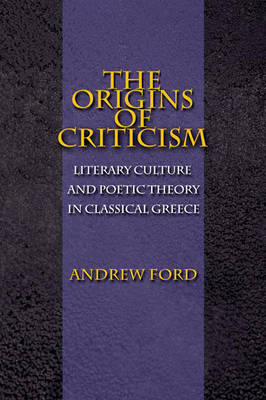 Origins of Criticism by Andrew Ford