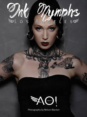 AOI Ink Nymphs Los Angeles by Timothy Stephens