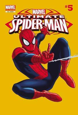 Marvel Universe Ultimate Spider-Man Marvel Universe Ultimate Spider-man Comic Reader 5 Comic Reader Volume 5 by Ramon Bachs