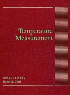 Temperature Measurement by Bela G. Liptak