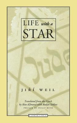 Life with a Star by J. Weil
