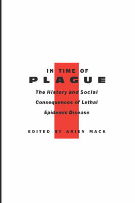 In Time of Plague by Arien Mack