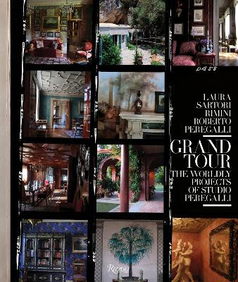 Grand Tour: The Worldly Projects of Studio Peregalli by Roberto Peregalli