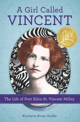 Girl Called Vincent by Krystyna Poray Goddu