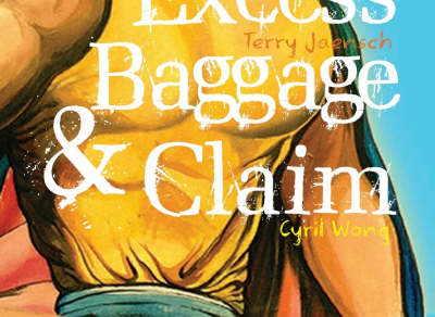 Excess Baggage and Claim by Cyril Wong