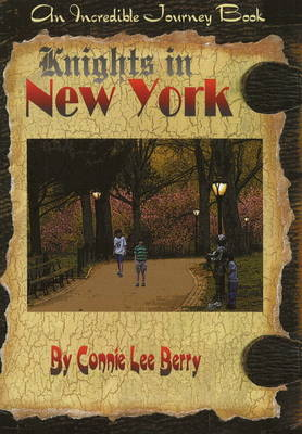 Knights in New York by Connie Lee Berry