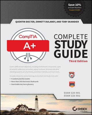 CompTIA A+ Complete Study Guide by Quentin Docter