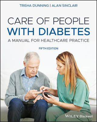 Care of People with Diabetes: A Manual for Healthcare Practice by Trisha Dunning