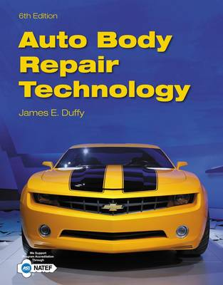Auto Body Repair Technology by James Duffy